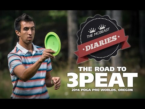 the pro - Paul McBeth does it again! Follow the McBeast's journey through the 2014 Disc Golf Pro Worlds in Portland, Oregon from preparation to execution in the latest instalment of McBeast Diaries!...