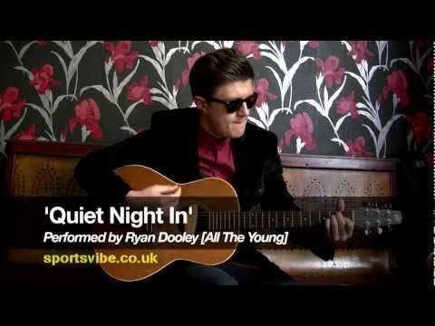Quiet Night In - All The Young [Acoustic Version]