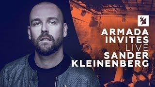 Sander Kleinenberg - Live @ Armada Invites 2017