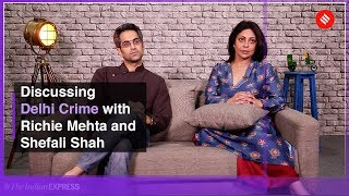 Netflix series Delhi Crime Season One: In conversation with Richie Mehta and Shefali Shah