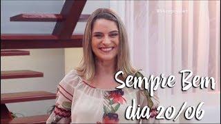 Programa Sempre Bem - 20/06/2018