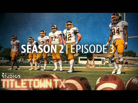 Titletown, TX, Season 2 Episode 3: First and Long