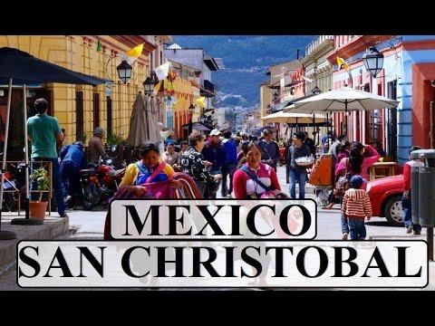 Part 1 San Christobal San de las Casas (Mexico)