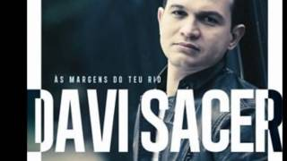 Davi Sacer - As Margens Do Teu Rio.