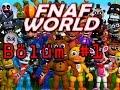 Fnaf World 1  Ok Tuhaf