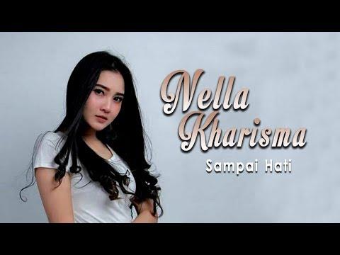 Nella Kharisma - Sampai Hati (Official Music Video)