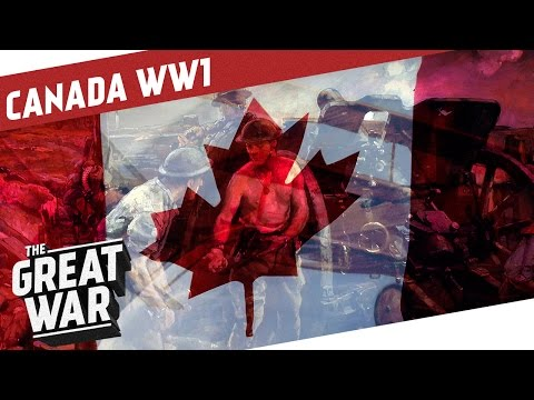 Canada in World War 1 I THE GREAT WAR Special