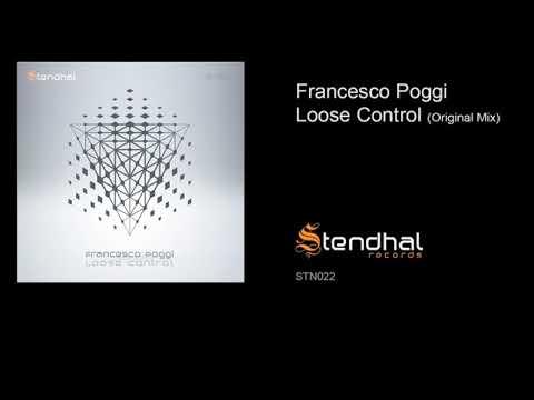 Francesco Poggi  - Loose Control (Original Mix)