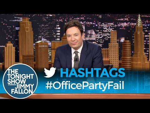 Hashtags  OfficePartyFail