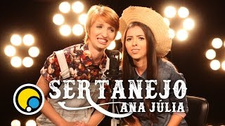 Sertanejo Ana Júlia - Depois das Onze