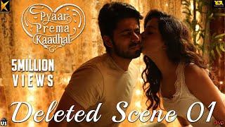 Video Pyaar Prema Kaadhal - Deleted Scene 01 | Harish Kalyan, Raiza | Yuvan Shankar Raja | Elan MP3, 3GP, MP4, WEBM, AVI, FLV April 2019