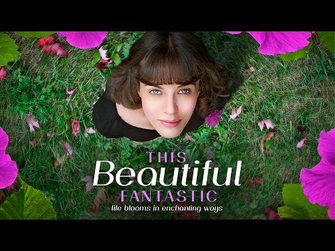 This Beautiful Fantastic (Trailer)