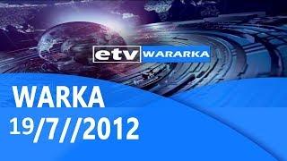 Wararka 19/7/2012 |etv