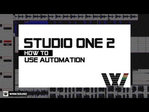 PreSonus Studio One 2: How To Use Automation | WinkSound