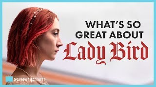 Video What's So Great About Lady Bird | Video Essay MP3, 3GP, MP4, WEBM, AVI, FLV Mei 2018
