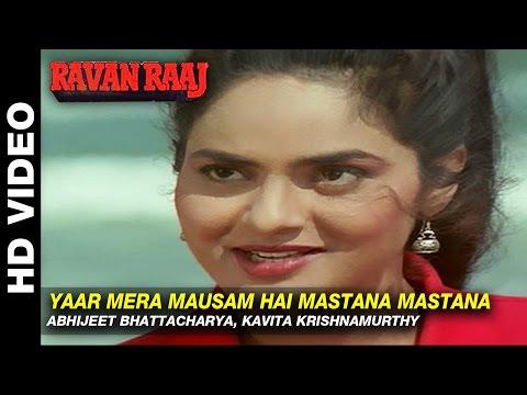 Video Yaar Mera Mausam Hai Mastana Mastana - Ravan Raaj: A True Story | Abhijeet, Kavita | Mithun & Madhoo download in MP3, 3GP, MP4, WEBM, AVI, FLV January 2017