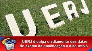 O Vestibular da Universidade Estadual do RJ (UERJ) teve as inscrições e a prova para o segundo exame de qualificação adiada pela coordenação do ...