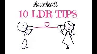 10 LDR tips
