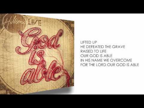 God is Able Lyric Video - Hillsong Worship