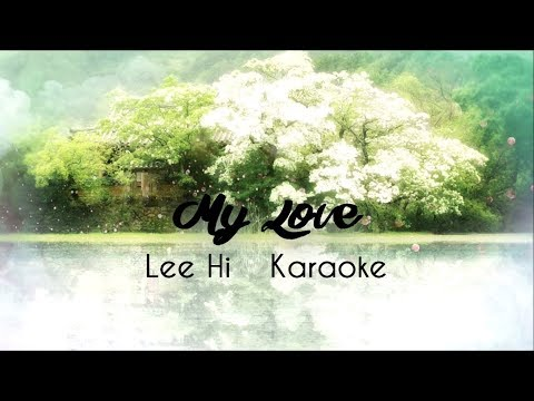 Lee Hi | My Love | Karaoke | Scarlet Heart: Ryeo OST