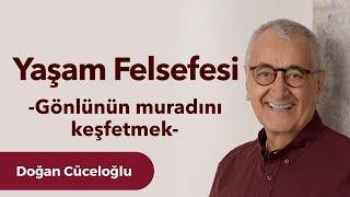 Video Yaşam Felsefesi -  Doğan Cüceloğlu ile İnsan İnsana MP3, 3GP, MP4, WEBM, AVI, FLV Desember 2018