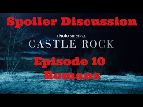 Castle Rock Season 1 Episode 10 Romans Spoiler Discussion Review
