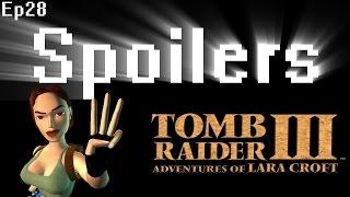 Spoilers - Tomb Raider 3