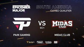 Pain Gaming vs Midas Club, EPICENTER Major 2019 SA Closed Quals , bo1 [DotaBurger]