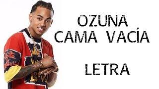 Ozuna- Cama Vacía (Letra) [ DJ GABY REMIX]