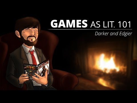 Games as Lit. 101 - Darker and Edgier (видео)