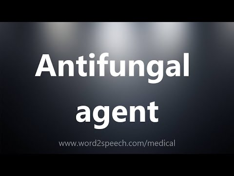 Antifungal agent - Medical Definition