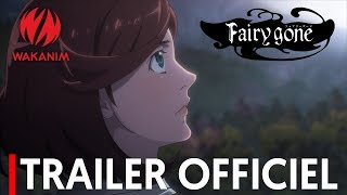 Fairy Gone - Bande annonce VOSTFR