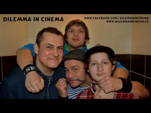 Dilemma In Cinema - Dilemma in cinema   Sedíme na zábradlí official lyric video