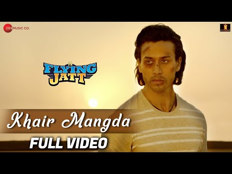 Khair Mangda - Full Video | A Flying Jatt | Tiger Shroff, Jacqueline F | Atif Aslam | Sachin-Jigar