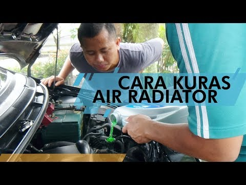Tutorial Ganti Air Radiator