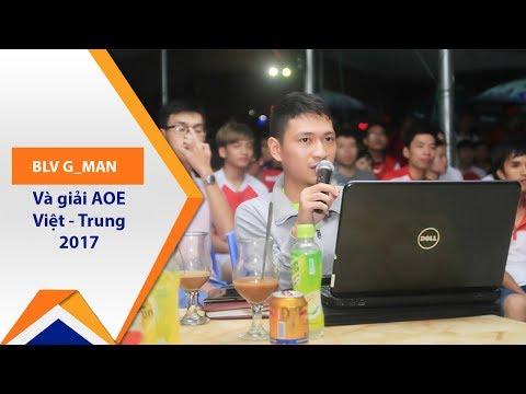 Gman: Giải AOE Việt-Trung và đam mê BLV bóng đá | VTC1 - Thời lượng: 4 phút, 27 giây.