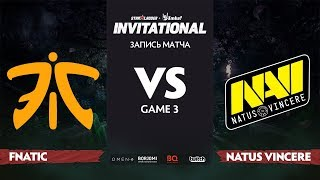 Fnatic против Natus Vincere, Третья карта, Группа Б, StarLadder Imbatv Invitational S5 LAN-Final