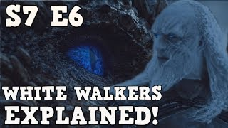 First off Thanks for watching this video! In This video I will explain the White Walkers and The New revelations from Game of ...