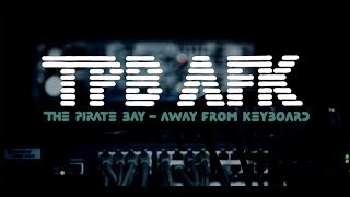 Nonton Tpb Afk  The Pirate Bay Away From Keyboard French Film Subtitle Indonesia Streaming Movie Download