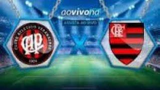 Atlético Pr x Flamengo Ao Vivo Em HD - Libertadores 2017 LINK DO JOGO AO VIVO:...
