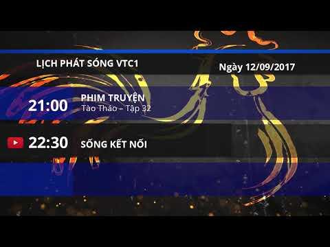 Lịch phát sóng VTC1 ngày 12/09/2017 | VTC1 - Thời lượng: 2 phút, 22 giây.