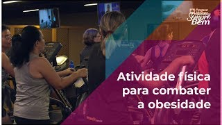 Atividade física para combater a obesidade