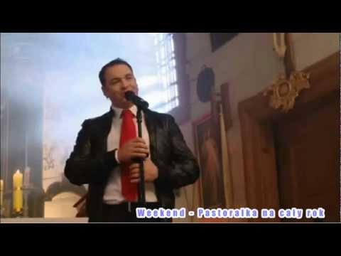Tekst piosenki Weekend - Pastorałka na cały rok po polsku