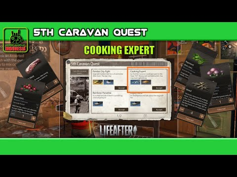Cooking Expert | 5Th Caravan Quest | Lifeafter Tutorial Indonesia