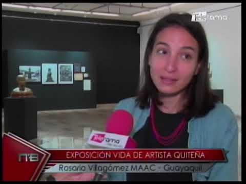 Exposición vida de artista Quiteña Rosario Villagómez MAAC - Guayaquil
