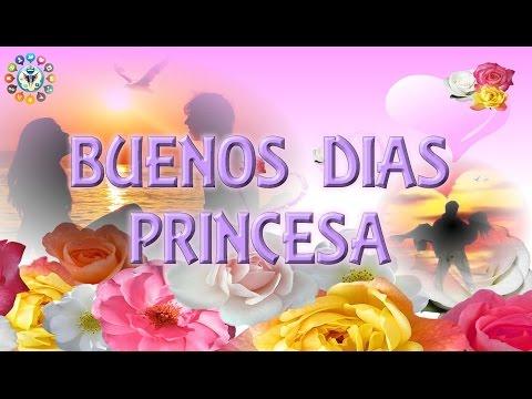 Imagenes de buenos dias amor - Buenos dias Princesa