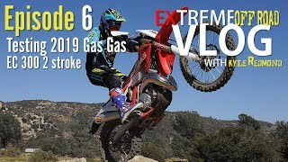2. Extreme 2019 Gas Gas 300 2 Stroke test||Redmond Vlog EP6||Dirt Bike Magazine