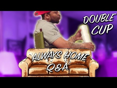 ALWAYS HOME Q&A INTRO: WHY DO WE USE 2 STYROFOAM CUPS TO DRINK? (DOUBLE CUP)