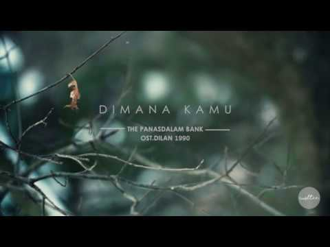gratis download video - Dimana-Kamu-OST-DILAN-1990--The-Panasdalam-Bank-LYRICS-VIDEO