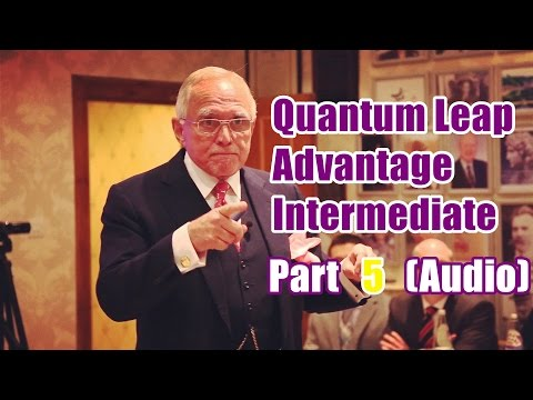 Dan Peña - 50 Billion Dollar Man Dan Pena QLA - Quantum Leap Advantage Intermediate Part 5 (Audio)